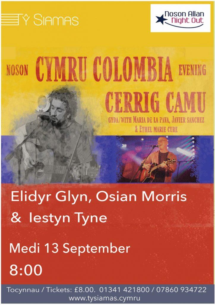 Noson CYMRU COLOMBIA – CERRIG CAMU