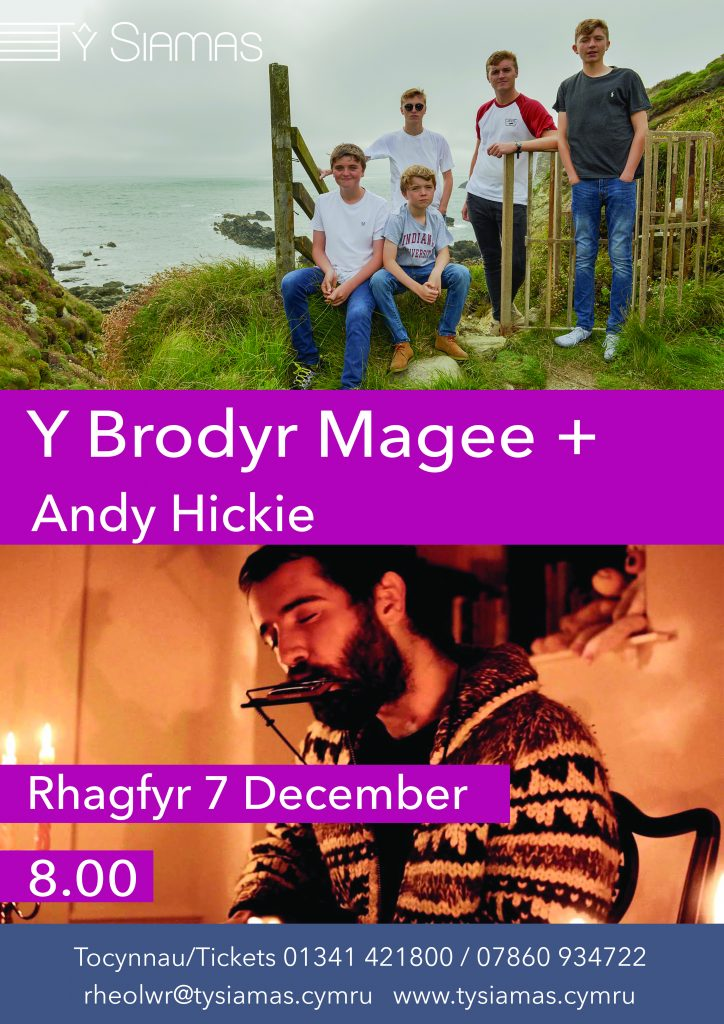 Y Brodyr Magee + Andy Hickie